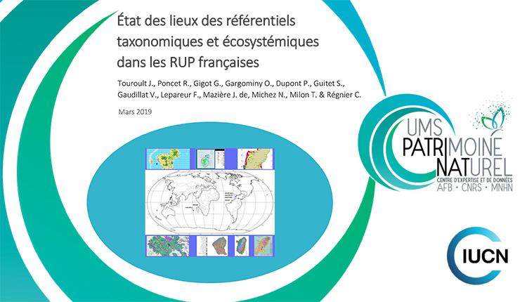 État des lieux des référentiels taxonomiques et écosystémiques dans les Régions ultrapériphériques françaises, Touroult et al 2019