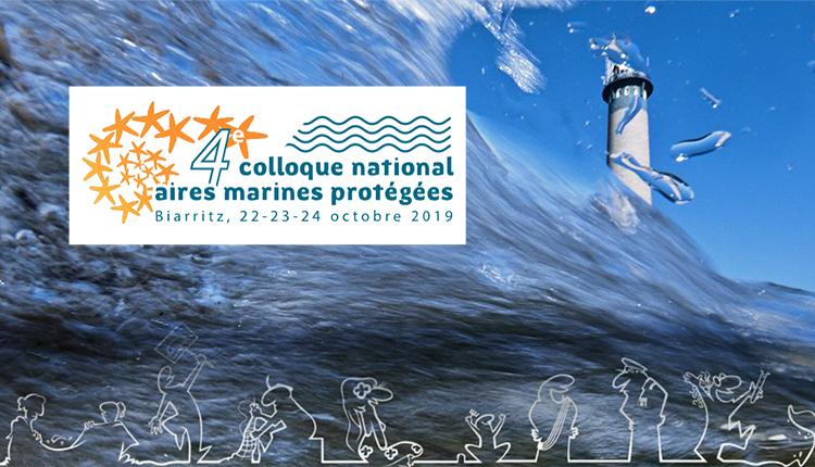 4e colloque national des aires marines protégées, Biarritz