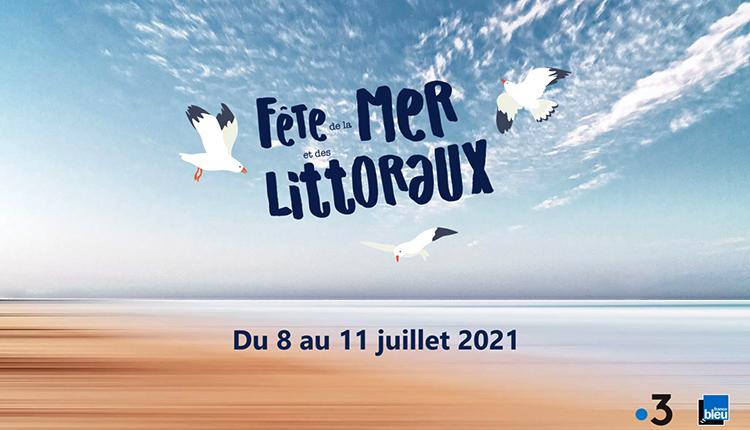 Affiche Fête de la mer et des littoraux 2021 © DR